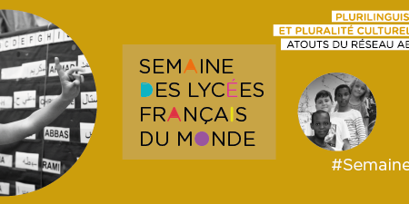 La semaine des lycées français du monde